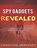 Spy-Gadgets-Revealed-All-the-Latest-Tools-Gadgets-for-Spying-And-Finding-Stuff-Out-About-Anyone