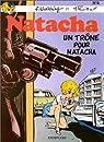 Natacha, tome 4 : Un trône pour Natacha par Tillieux
