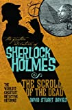 David Stuart Davies The Further Adventures of Sherlock Holmes: The Scroll of the Dead