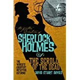 The Further Adventures of Sherlock Holmes: The Scroll of the Dead ~ David Stuart Davies