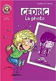echange, troc Laudec, Raoul Cauvin - Cédric : La Photo