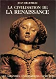 img - for La Civilisation de la Renaissance book / textbook / text book