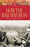 img - for HOW THE WAR WAS WON (Pen & Sword Military Classics) book / textbook / text book