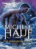 img - for The Werewolf's Wife (Harlequin Nocturne) book / textbook / text book
