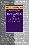 Herrenworte im Johannes-Evangelium