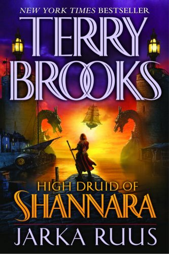 Terry Brooks: Jarka Ruus (High Druid of Shannara, book 1)