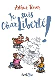 vignette de 'Je suis CharLiberté (Arthur Ténor)'