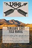 img - for Tomahawk scout Field Manual: Survival skills of the Apache Scouts book / textbook / text book