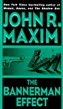 The Bannerman Effect (Bannerman Novels) (038073009X) by Maxim, John R.