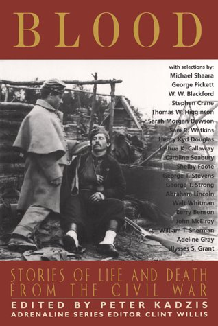 Blood: Stories of Life and Death from the Civil War (Adrenaline Classics)