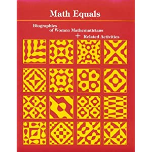 Math Equals: Biographies of Women Mathematicians+Related Activities (Addison-Wesley Innovative Series) Teri Perl