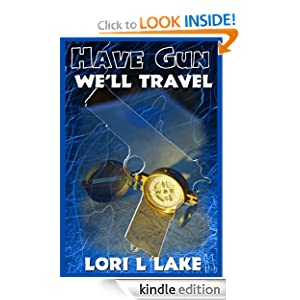 Have Gun We'll Travel - Lori L. Lake