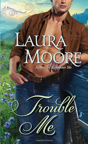 Image for Trouble Me: A Rosewood Novel