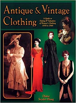 antique and vintage clothing a guide to dating and
