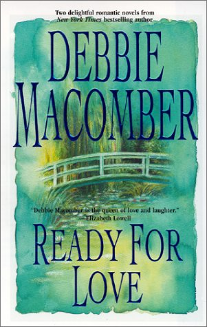 Ready For Love, Macomber, Debbie