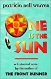 One is the Sun (188913502X) by Patricia Nell Warren
