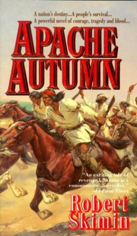 Apache Autumn, Robert Skimin