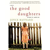 The Good Daughters: A Novel ~ Joyce Maynard