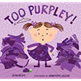 Too Purpley! (Too! Books)