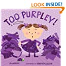 Too Purpley! (Too! Books)