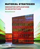 Image of Material Strategies: Innovative Applications in Architecture (Architecture Brief)
