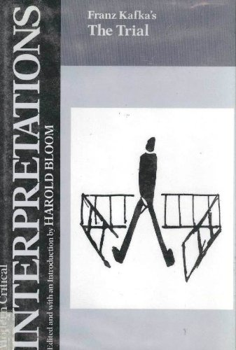 Franz Kafka's the Trial (Bloom's Modern Critical Interpretations)