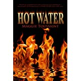 Hot Water (A Mossy Bog Book)