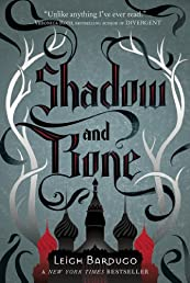 Shadow and Bone (Grisha Trilogy)