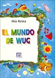 img - for El Mundo de Wug (Spanish Edition) book / textbook / text book