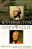 img - for Washington and Cornwallis: The Battle for America, 1775-1783 book / textbook / text book