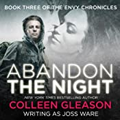 Abandon the Night: Envy Chronicles, Book 3 | Joss Ware, Colleen Gleason