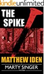 The Spike (A Marty Singer Mystery Boo...