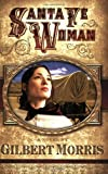 Santa Fe Woman (Wagon Wheel Series #1)