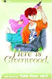 Here Is Greenwood vol. 4 (1591167795) by Nasu, Yukie