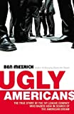 Ugly Americans (0434012351) by Mezrich, Ben