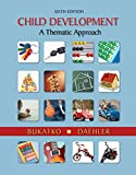 img - for Bundle: Child Development: A Thematic Approach, 6th + Custom Enrichment Module: Psychology Module: Careers in Psychology book / textbook / text book