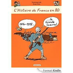L'histoire de France en BD - 14-18 La Grande Guerre