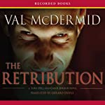 The Retribution (       UNABRIDGED) by Val McDermid Narrated by Gerard Doyle