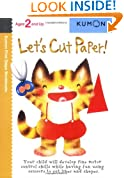 Let's Cut Paper! (Kumon First Steps Workbooks)