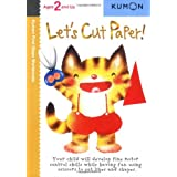 Let's Cut Paper! (Kumon First Steps Workbooks) ~ Shinobu Akaishi