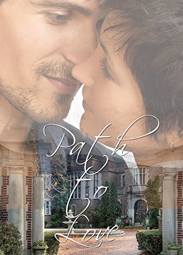 Path to Love: A 14-author serial romance