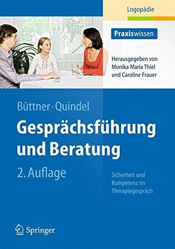 Gesprächsführung und Beratung: Sicherheit und Kompetenz im Therapiegespräch (Praxiswissen Logopädie) (German Edition