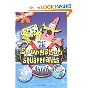 SpongeBob SquarePants Movie: A novelization of the hit movie! Marc Cerasini