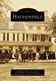 Haddonfield (NJ) (Images of America) (Images of America (Arcadia Publishing)
