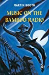 Music on the Bamboo Radio (New Windmills)