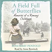 A Field Full of Butterflies: Memories of a Romany Childhood | [Rosemary Penfold]