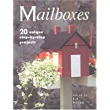 Mailboxes: 20 Unique Step-By-Step Projects