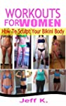 Workouts for Women (Fitness Training,...