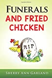 img - for Funerals and Fried Chicken book / textbook / text book