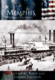 Memphis   In Black and White  (TN)   (Making of America)